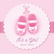 It's a Girl! Guest Book: Baby Shower Pink Theme Place for a Photo, Sign in book Advice for Parents Wishes for a Baby Bonus Gift Log Keepsake Pa, Paperback/Luis Lukesun