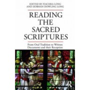 Reading the Sacred Scriptures - From Oral Tradition to Written Documents and their Reception(Paperback) (9781138681309)