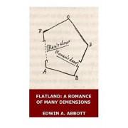 Flatland: A Romance of Many Dimensions (Illustrated), Paperback/Edwin A. Abbott