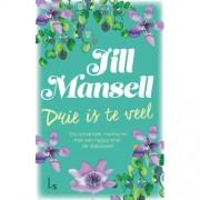 Drie is te veel - Jill Mansell