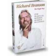 Cum sa asculti sa inveti sa razi si sa conduci - Richard Branson