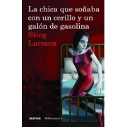 La Chica Que Sonaba Con un Cerillo y un Galon de Gasolina = The Girl Who Played with Fire, Paperback