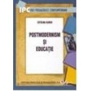 Postmodernism si educatie - Catalina Ulrich