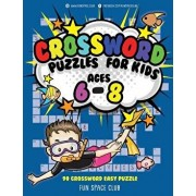 Crossword Puzzles for Kids Ages 6 - 8: 90 Crossword Easy Puzzle Books, Paperback/Nancy Dyer