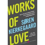 Works of Love (Kierkegaard Soren)(Paperback) (9780061713279)
