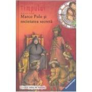 Detectivii timpului 5 Marco Polo si societatea secreta - Fabian Lenk