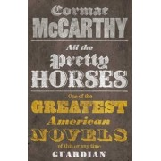 All the Pretty Horses(Cormac McCarthy)