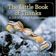 The Little Book of Thanks: A Gift of Joy and Appreciation, Hardcover