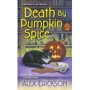 Death by Pumpkin Spice, Paperback/Alex Erickson