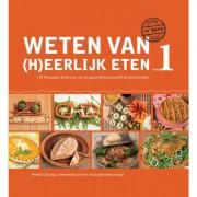 DeOnlineDrogist.nl Weten Van (H)eerlijk Eten Boek deel 1