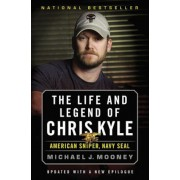 The Life and Legend of Chris Kyle: American Sniper, Navy Seal, Paperback
