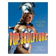 Pop Sculpture - How to Create Action Figures and Collectible Statues (Bruckner Tim)(Paperback) (9780823095223)