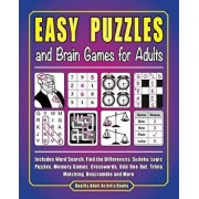 Easy Puzzles and Brain Games for Adults: Includes Word Search, Find the Differences, Logic Puzzles, Memory Games, Crosswords, Odd One Out, Trivia Matc, Paperback/J. D. Kinnest
