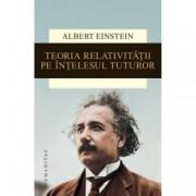 Teoria relativitatii pe intelesul tuturor