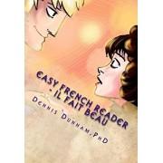 Easy French Reader - Il Fait Beau, Paperback/Kyle Dillingham