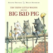 The Three Little Wolves and the Big Bad Pig, Hardcover
