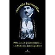 Secretele Bucurestilor vol.12 Marile averi si zdrobitoarele falimente ale bucurestenilor - Dan-Silviu Boerescu