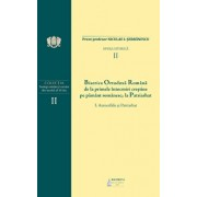 B.O.R. de la primele intocmiri crestine pe pamant romanesc la Patriarhat - Vol. 2/Pr. Prof. Niculae I. Serbanescu