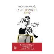 La vie commence à 20h10 - thomas Raphael - Livre