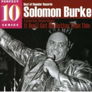 Solomon Burke - It Don't Get No Better.. (0011661220423) (1 CD)