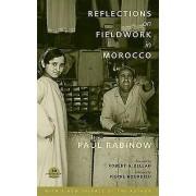 Reflections on Fieldwork in Morocco by Paul Rabinow & Pierre Bourdi...