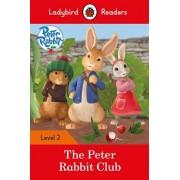 Peter Rabbit: The Peter Rabbit Club - Ladybird Readers Level 2, Paperback/***