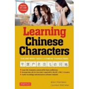 Tuttle Learning Chinese Characters: Volume 1 by Alison Matthews