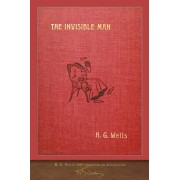 The Invisible Man (with 60 illustrations): 100th Anniversary Collection, Paperback/H. G. Wells