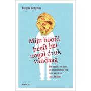 Lannoo Mijn hoofd heeft het nogal druk vandaag - Georgina Derbyshire - ebook