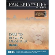 Precepts for Life Study Companion: Dare to Be God's Messenger (Daniel), Paperback/Kay Arthur