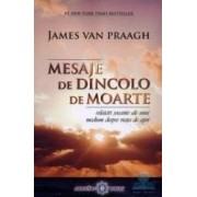 Mesaje de dincolo de moarte - James Van Praagh