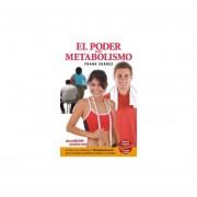 El poder del metabolismo (nueva edicion) / 4 ed