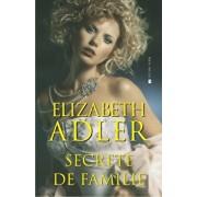 Secrete de familie/Elizabeth Adler