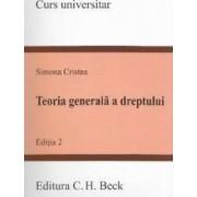 Teoria generala a dreptului. Ed. 2 - Simona Cristea