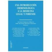 Vvaa Una introduccion criminologica a la medicina legal y forens
