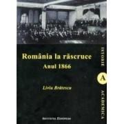 Romania la Rascruce. Anul 1966 - Liviu Bratescu