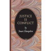 Justice is Conflict by Stuart Hampshire