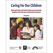 Caring for Our Children: National Health and Safety Performance Standards: Guidelines for Early Care and Early Education Programs, Paperback