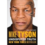 Undisputed Truth, Paperback/Mike Tyson