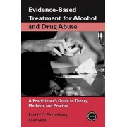 EvidenceBased Treatments for Alcohol and Drug Abuse par Emmelkamp & Paul M. G. University of Amsterdam & The NetherlandsVedel & Ellen Jellinek Subs...