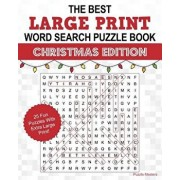 The Best Large Print Christmas Word Search Puzzle Book: A Collection of 25 Holiday Themed Word Search Puzzles; Great for Adults and for Kids!, Paperback/Puzzle Masters