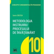 Metodologia instruirii in cadrul procesului de invatamant. Vol. 10