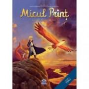 Micul Print - Planeta Pasarii de Foc. Vol. II
