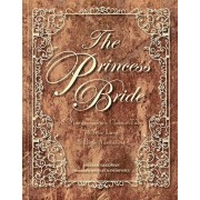 The Princess Bride: S. Morgenstern's Classic Tale of True Love and High Adventure, Hardcover