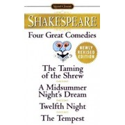 Four Great Comedies: The Taming of the Shrew/A Midsummer Night's Dream/Twelfth Night/The Tempest/William Shakespeare
