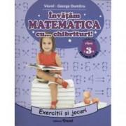 Invatam matematica cu chibrituri Exercitii si jocuri matematice. Clasa a III-a