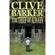 The Thief of Always, Paperback/Clive Barker