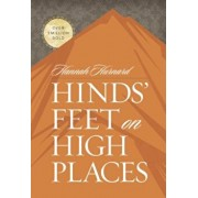 Hinds' Feet on High Places, Hardcover/Hannah Hurnard
