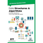 Data Structures & Algorithms Interview Questions You'll Most Likely Be Asked, Paperback/Vibrant Publishers