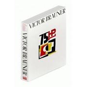 Victor Brauner. Victor-Victorios: Desene, Gravuri, Obiecte, Evenimente/Cristinel Popa